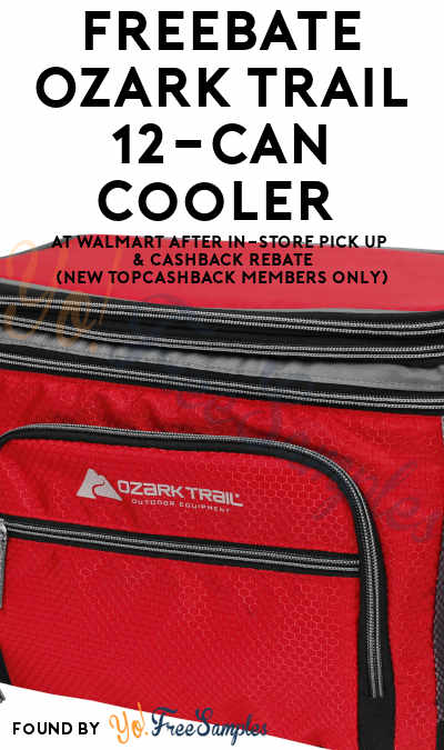 FREEBATE Ozark Trail 12-Can Cooler At Walmart After In-Store Pick Up & Cashback (New TopCashBack Members Only)