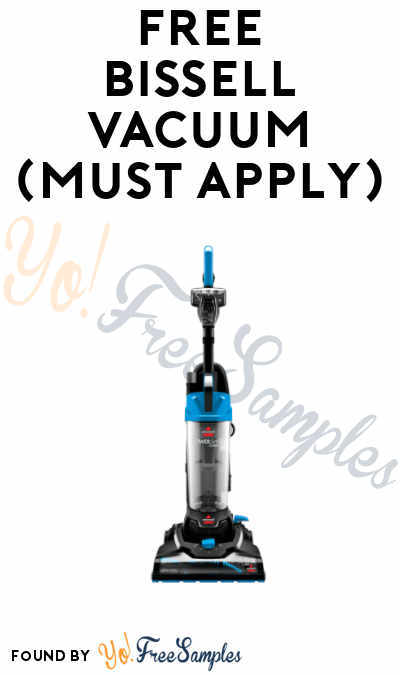 FREE BISSELL Vacuum Product From Viewpoints (Must Apply)