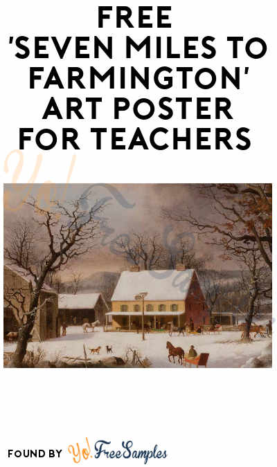 FREE 'Seven Miles to Farmington Art Poster for Teachers' (Educators Only)