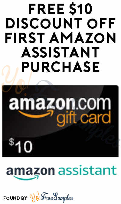 FREE $10 Discount off First Amazon Assistant Purchase (Select Prime Accounts)