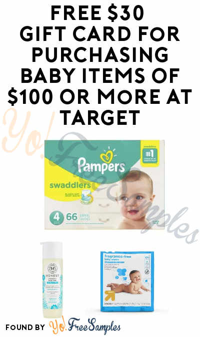 FREE $30 Gift Card For Purchasing Baby Items Of $100 Or More At Target
