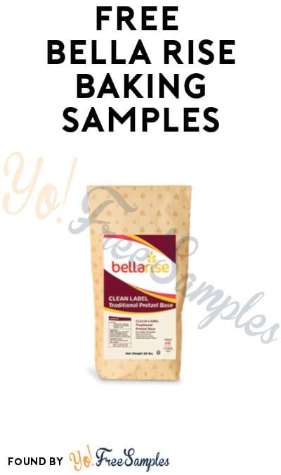 FREE Bella Rise Baking Samples