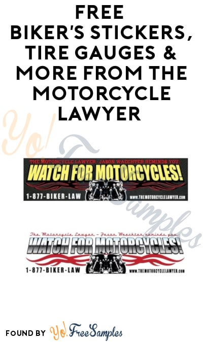 FREE Biker's Stickers, Tire Gauges & More from The Motorcycle Lawyer (Michigan Only)