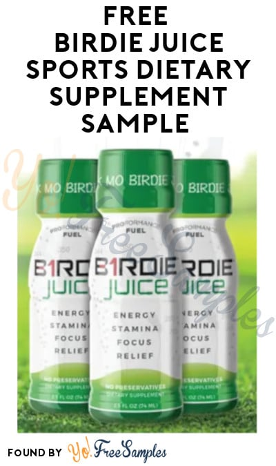 Not Coming?! FREE Birdie Juice Sports Dietary Supplement Sample