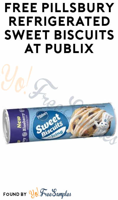 FREE Pillsbury Refrigerated Sweet Biscuits at Publix (Account Required)