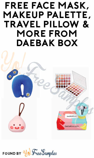 FREE Face Mask, Makeup Palette, Travel Pillow & More from Daebak Box (Refer Friends)