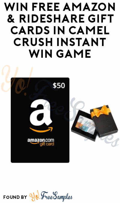 Enter Daily: Win FREE Amazon & Rideshare Gift Cards in Camel Crush Instant Win Game (Ages 21 & Older)
