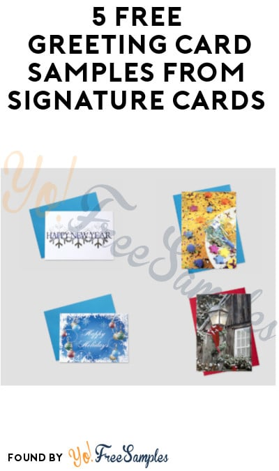 5 FREE Greeting Card Samples from Signature Cards