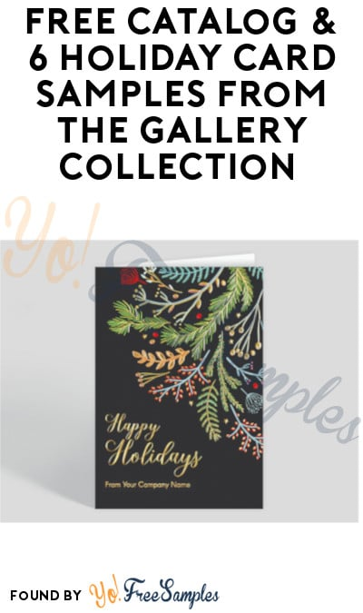 FREE Catalog & 6 Holiday Card Samples from The Gallery Collection [Verified Received By Mail]