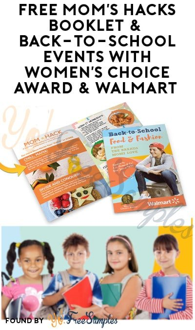 FREE Mom's Hacks Booklet & Back-To-School Events with Women's Choice Award & Walmart