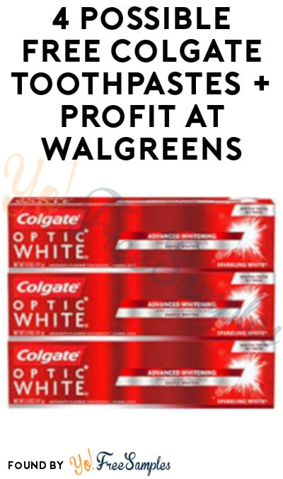 4 Possible FREE Colgate Toothpastes + Profit at Walgreens (Select Accounts)