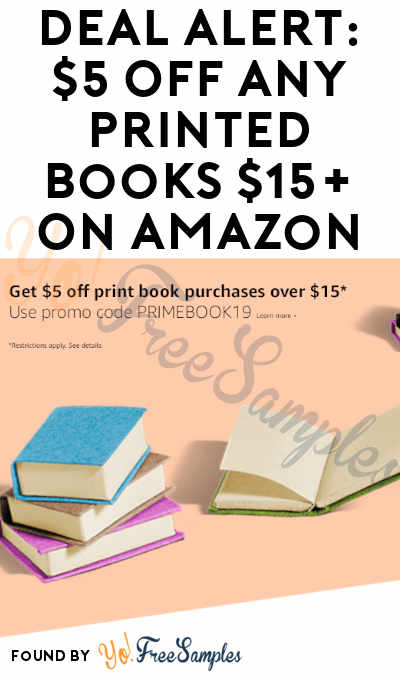 DEAL ALERT: $5 OFF Any Printed Books $15+ On Amazon