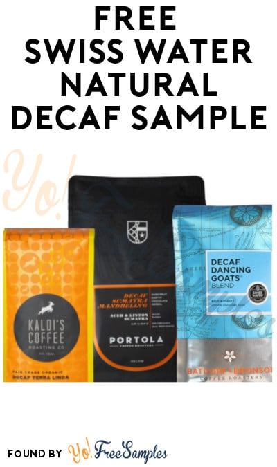 FREE Swiss Water Natural Decaf Sample (Food Service Only)