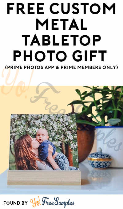 FREE Custom Metal Tabletop Photo Gift (Prime Photos App & Prime Members Only)