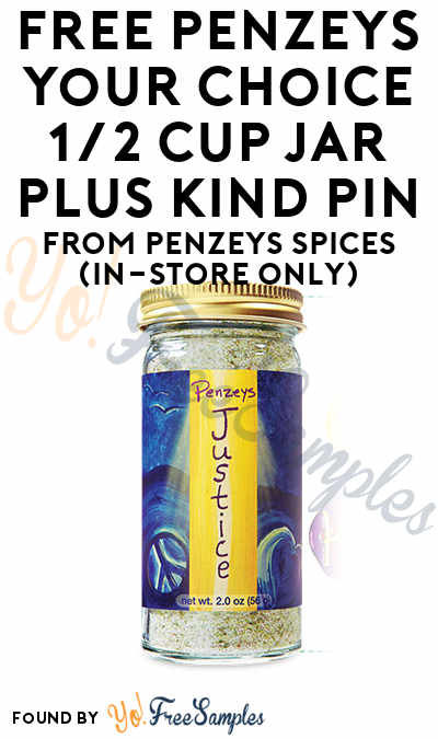 TODAY ONLY: FREE Penzeys Your Choice 1/2 Cup Jar plus Kind Pin From Penzeys Spices (In-Store Only)