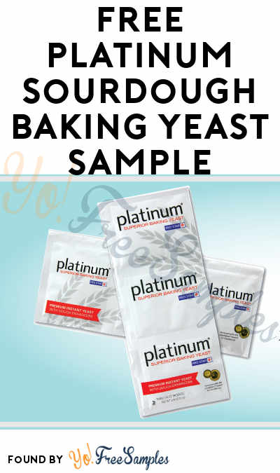 FREE Platinum Sourdough Baking Yeast Sample [Verified Received By Mail]