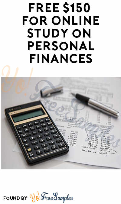 FREE $150 for Online Study on Personal Finances (Must Apply)