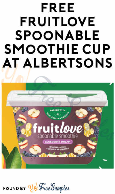 FREE Fruitlove Spoonable Smoothie Cup at Albertsons (Ibotta Required)