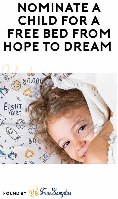 Nominate A Child For A FREE Bed From Hope To Dream