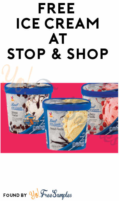 TODAY ONLY 7/7! FREE Real Ice Cream at Stop & Shop (Coupon Required)