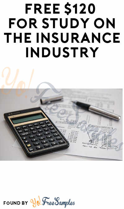 FREE $120 For Study On The Insurance Industry (Industry Workers Only + Must Apply)