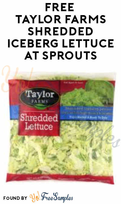 FREE Taylor Farms Shredded Iceberg Lettuce at Sprouts Stores (App + Code Required)