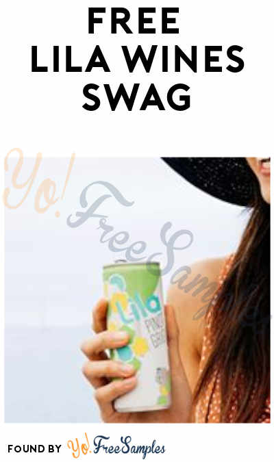 FREE Lila Wines Swag (Ages 21 & Older)