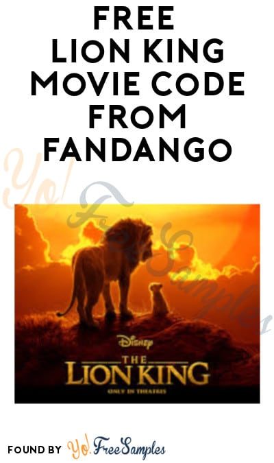 FREE Lion King Movie Code from Fandango (Purchase Required)