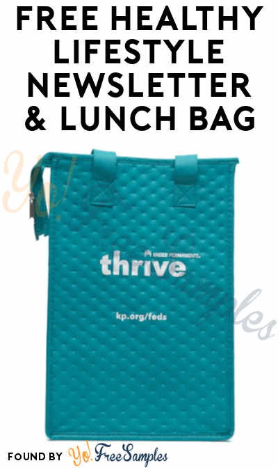 FREE Healthy Lifestyle Newsletter & Lunch Bag (Kaiser Permanente Service Areas Only)