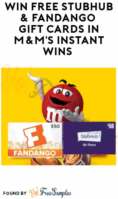 Enter Daily: Win FREE StubHub & Fandango Gift Cards in M&M's Instant Wins