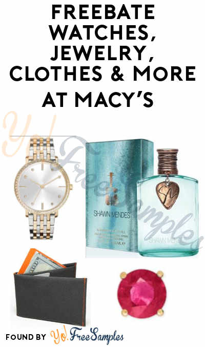 Ends 7/14! FREEBATE Watches, Jewelry, Clothes & More at Macy's After Mail-In Rebate (In-Stores Only)