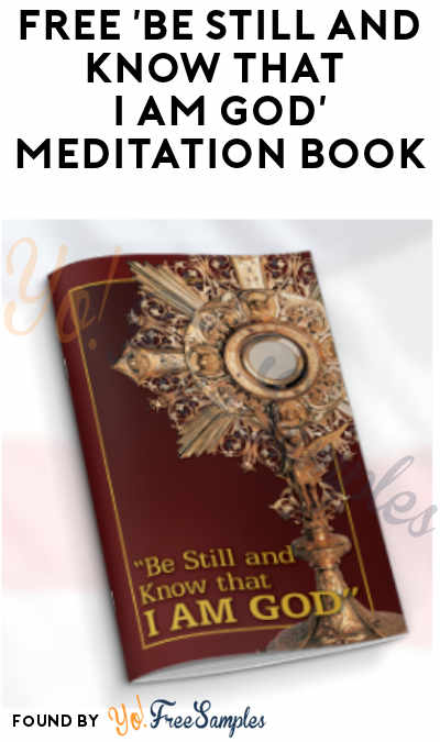 FREE 'Be Still and Know That I Am God' Meditation Book