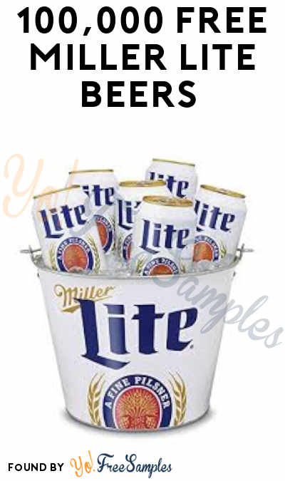 100,000 FREE Miller Lite Beers Are Being Given Away (21+ & Details Coming Soon)