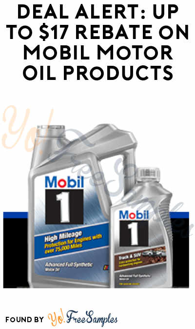 DEAL ALERT: Up to $17 Rebate on Mobil Motor Oil Products (Mail-In or Online)