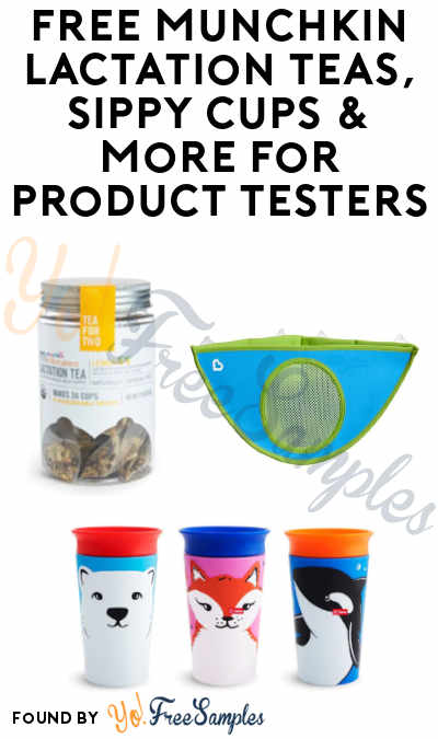 FREE Munchkin Lactation Teas, Sippy Cups & More for Product Testers (Must Apply)