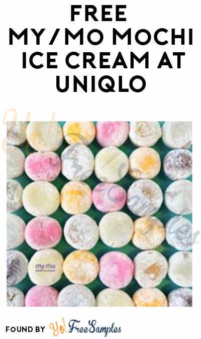 FREE My/Mo Mochi Ice Cream at UNIQLO (7/21)