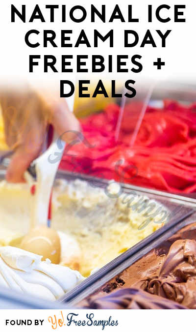 National Ice Cream Day Freebies + Deals 2019