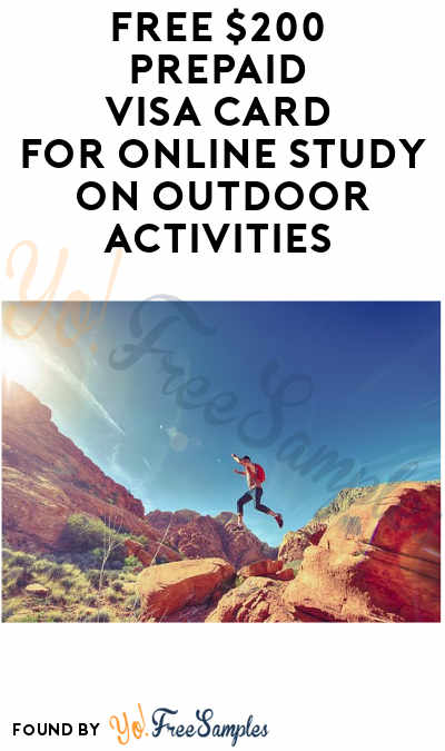 FREE $200 Prepaid Visa Card for Online Study on Outdoor Activities (Select States + Must Apply)