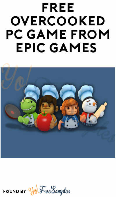 FREE Overcooked PC Game from Epic Games (Account Required)