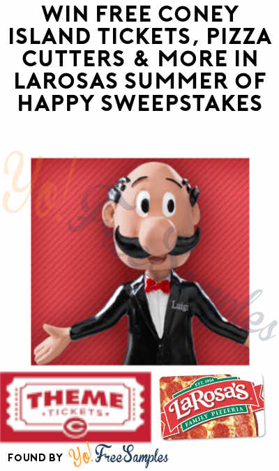 Enter Daily: Win FREE Coney Island Tickets, Pizza Cutters & More in LaRosas Summer of Happy Sweepstakes