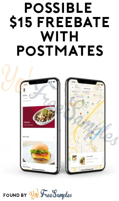 Possible $15 FREEBATE With Postmates (Select Accounts + Ends 7/31!)