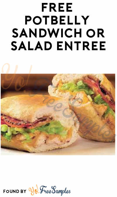 FREE Potbelly Sandwich Shop Sandwich or Salad Entrée (Purchase Required)