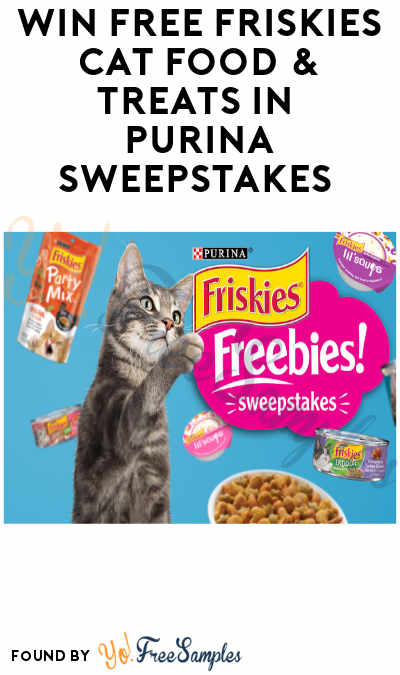 Win FREE Friskies Cat Food & Treats in Purina Sweepstakes