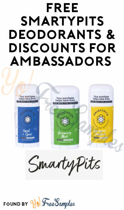 FREE SmartyPits Deodorants & Discounts for Ambassadors (Must Apply)