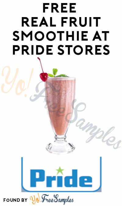 FREE Real Fruit Smoothie at Pride Stores