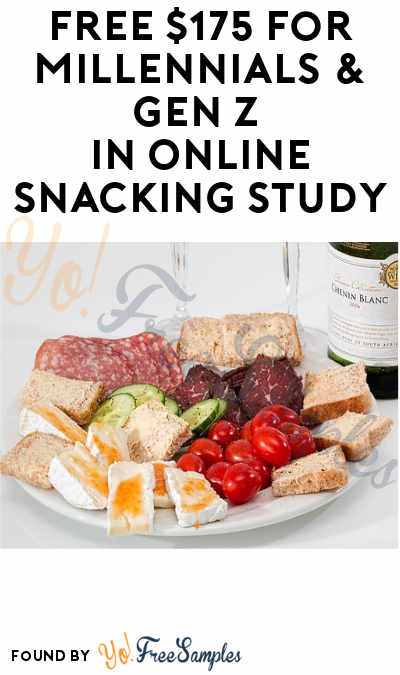 FREE $175 for Millennials & Gen Z in Online Snacking Study (Must Apply)