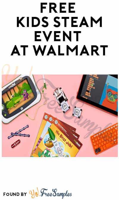 FREE Kids STEAM Event at Walmart (7/27)