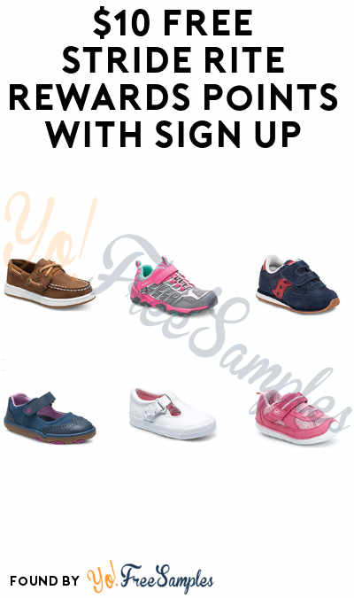 $10 FREE Stride Rite Rewards Points with Sign Up