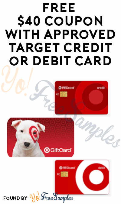 FREE $40 Coupon with Approved Target Credit or Debit Card (Online or In-Stores)