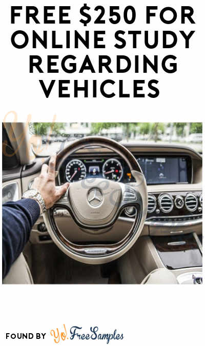 FREE $250 for Online Study About Vehicles (Must Apply)